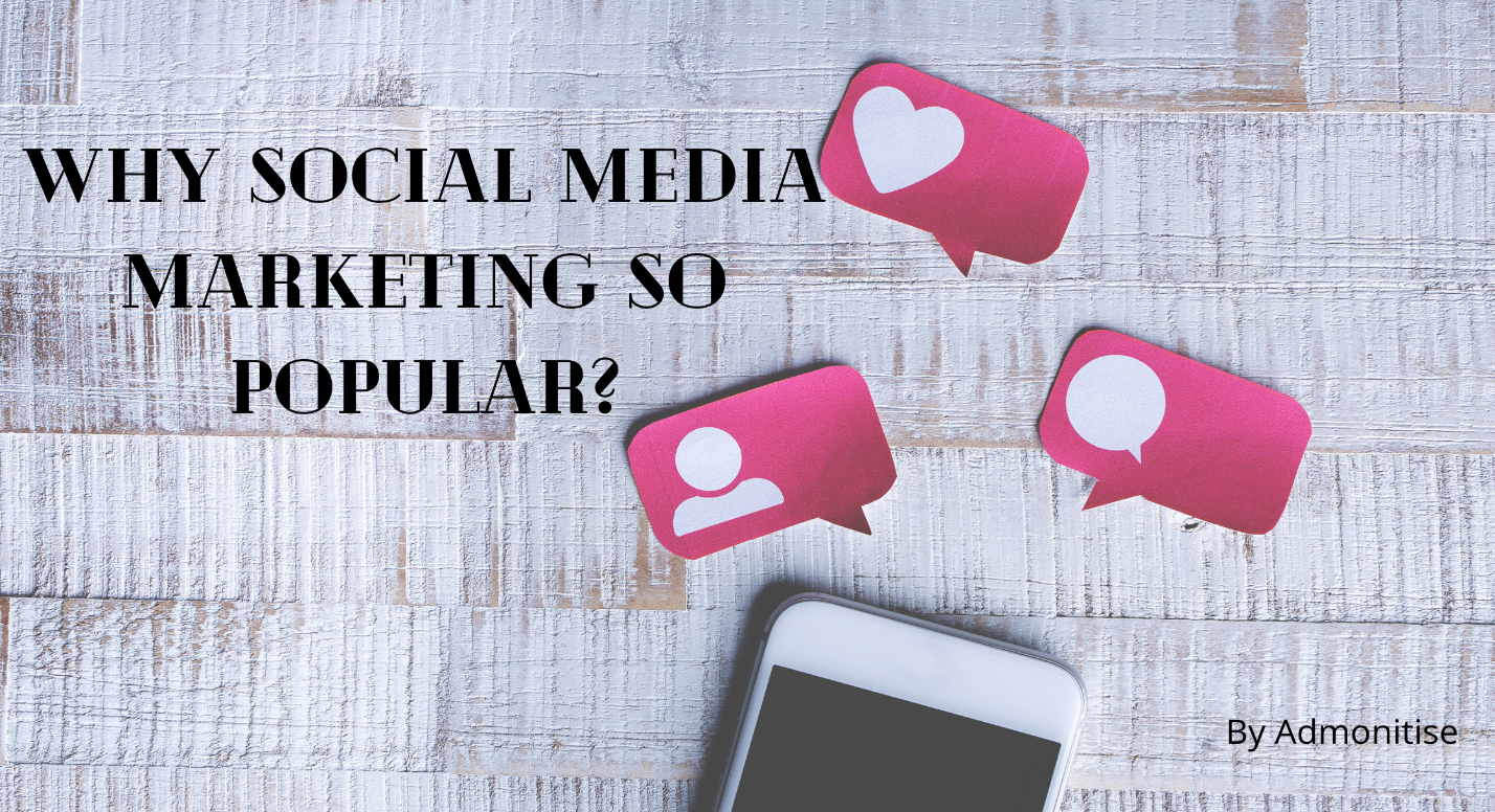 Why_Is_Social_Media_Marketing_So_Popular